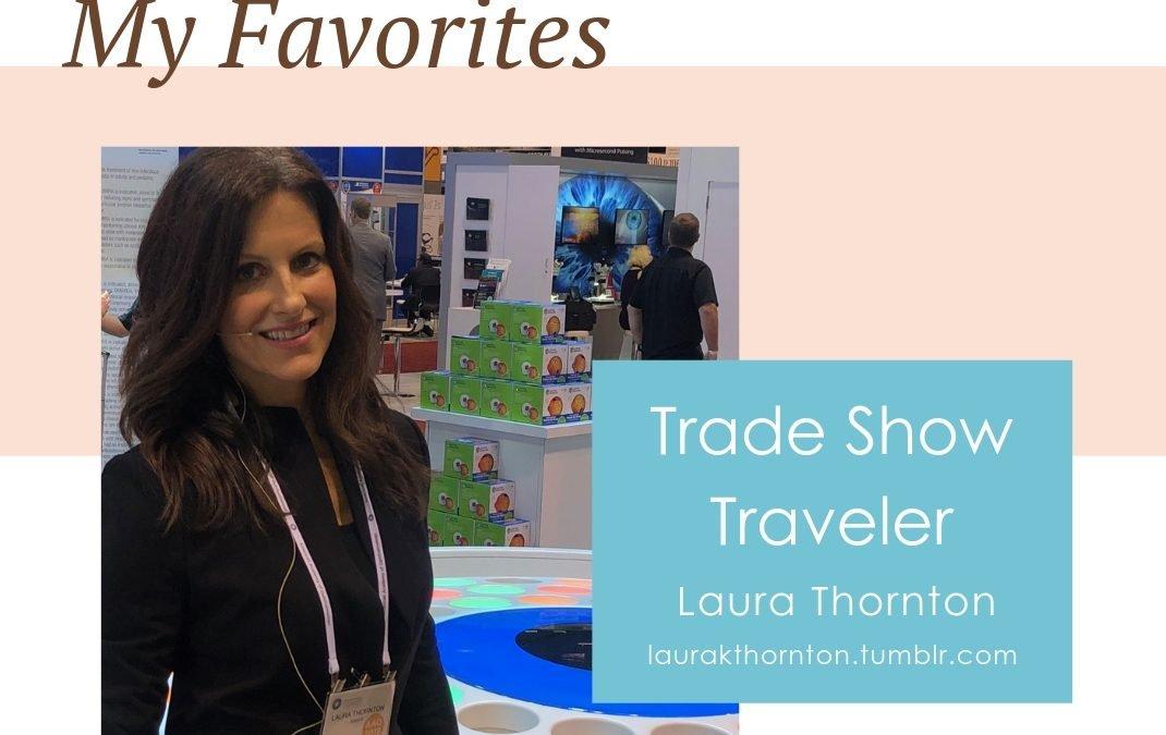 My Favorites: Laura K Thornton
